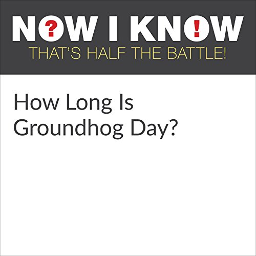 How Long Is Groundhog Day? audiobook cover art