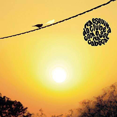 Na Esquina do Clube com o Sol na Cabeça - Homenagem ao Clube da Esquina [CD]