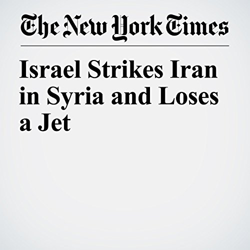 Israel Strikes Iran in Syria and Loses a Jet copertina