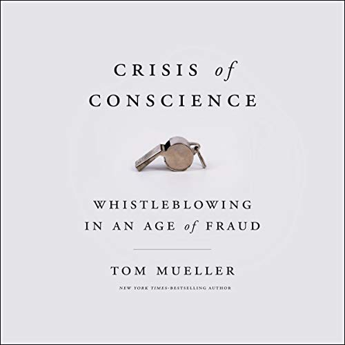 Crisis of Conscience Audiobook By Tom Mueller cover art