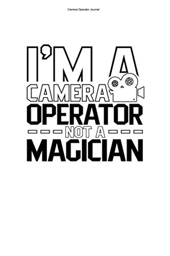 Camera Operator Journal: 100 Pages | Dot Grid Interior | Operators Cameraman...