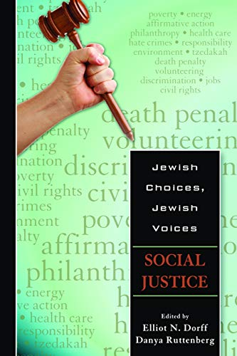 Jewish Choices, Jewish Voices: Social Justice