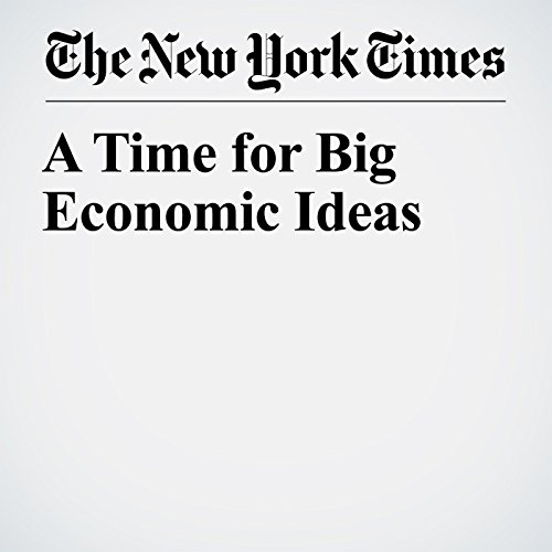 A Time for Big Economic Ideas copertina
