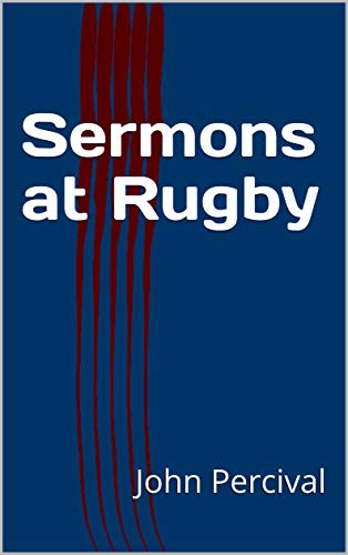 Sermons at Rugby (English Edition)