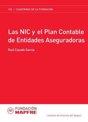 Las Nic Y El Plan Contable De Las Entidades Aseguradoras (Cuadernos de la Fundación)
