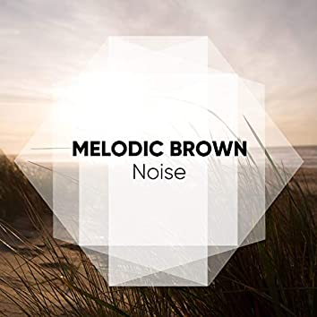 Melodic Brown Noise for Babies