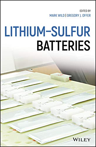 Lithium-Sulfur Batteries (English Edition)