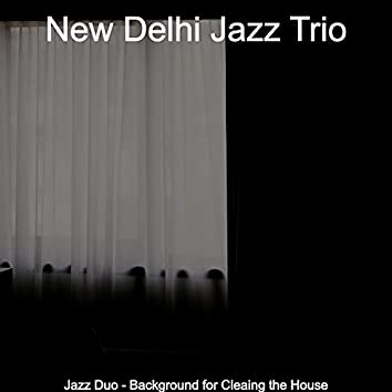 Jazz Duo - Background for Cleaing the House