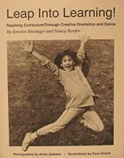 Leap into Learning: Teaching Curriculum Through Creative Dramatics and Dance
