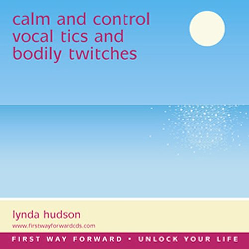 Vocal Tics and Bodily Twitches audiobook cover art