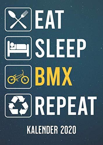 Eat Sleep BMX: A4 Kalender 2020 für ein erfolgreiches Jahr - 1 Tag 1 Seite