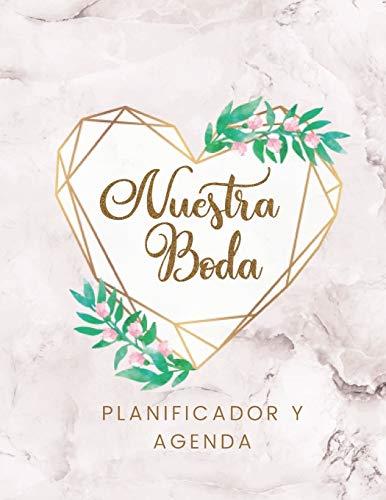 Nuestra Boda Planificador y Agenda: Organizador y Agenda para Novias o Novios para planear todas las actividades previas a la boda tema marmol corazon dorado 8.5 x 11 in 135 pag - 8.5 x 11 mm