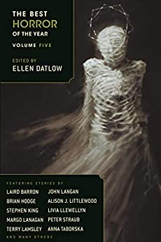 The Best Horror of the Year Volume 5 by [Lucy Taylor, Ramsey Campbell, Margo Lanagan, Laird Barron, Dan Chaon, Ellen Datlow]