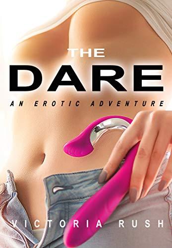 The Dare: An Erotic Adventure (Lesbian Voyeur Erotica) (Jade's Erotic Adventures Book 22)