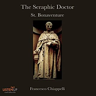 The Seraphic Doctor: St. Bonaventure audiobook cover art