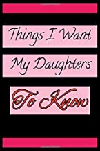 things I want my daughters to know: lined notebook