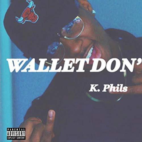Wallet DON't Fold [Explicit]