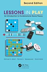 Lessons in Play: An Introduction to Combinatorial Game Theory, 2nd Edition from CRC Press