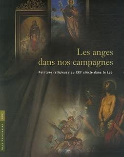 Les anges dans nos campagnes : Peinture religieuse au XIXe siècle dans le Lot