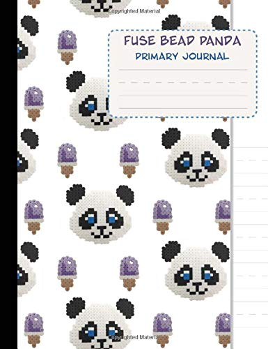 Fuse Bead Panda Primary Journal: Bead and Iron School Writing Book (Cute School Supplies)