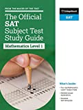 The Official SAT Subject Test in Mathematics Level 1 Study Guide