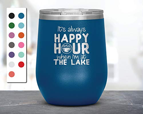 It's Always Happy Hour Lake Laser Etched Wine Tumbler, Funny Tumblers, Friend Gifts, Surprise Gift, Birthday Gifts