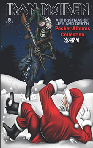 Iron Maiden Pocket Albums Collection A Christmas of Life And Death 2 of 4: Official Iron Maiden 2021 Wall Calendar on the First Page 5'x8' Pocket Gift Book Colored Interior Glossy Paper
