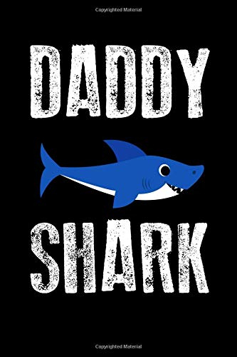 Daddy Shark: A Blank Lined Journal For Father's Day