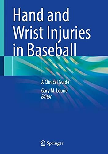 Hand and Wrist Injuries in Baseball: A Clinical Guide