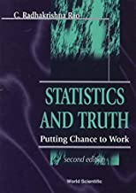 [(Statistics and Truth : Putting Chance to Work)] [By (author) C. Radhakrishna Rao] published on (October, 1997)
