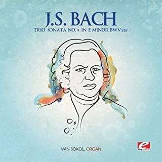 J.S. Bach: Trio Sonata for Organ, No. 4 - 6 Digitally Remastered