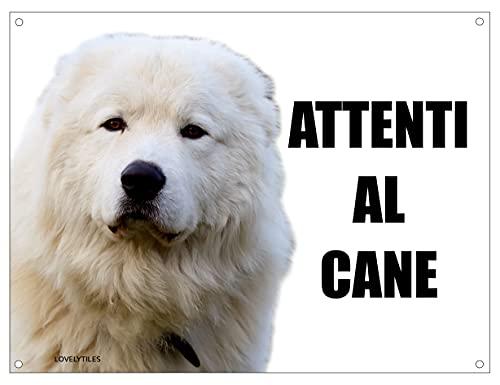 MAREMMANO attenti al cane mod 1 TARGA cartello IN METALLO (15X20)
