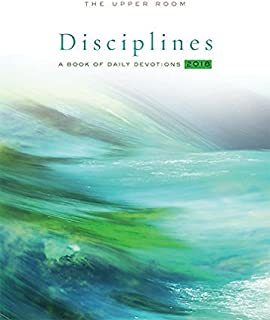 The Upper Room Disciplines 2018: A Book of Daily Devotions