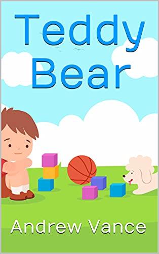 Teddy Bear (English Edition)