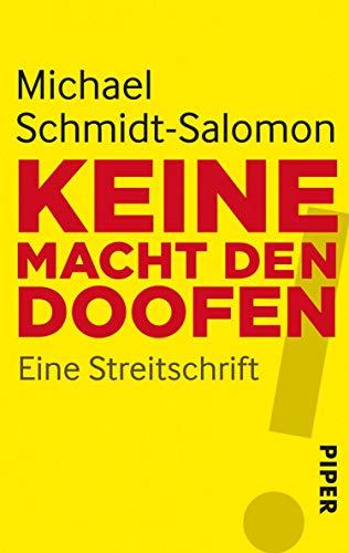 Keine Macht den Doofen: Eine Streitschrift (German Edition)
