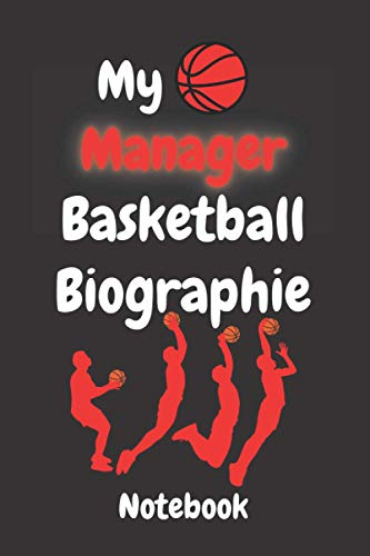My Manager Basketball Biographies Composition notebook: Lined Composition notebook / Daily Journal Gift, 110 Pages, 6x9, Soft Cover, Matte Finish