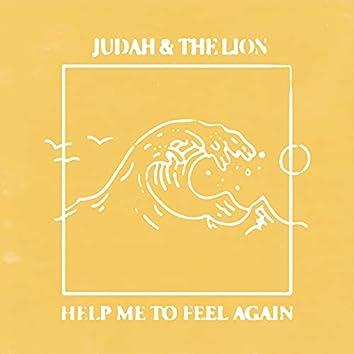 Help Me to Feel Again
