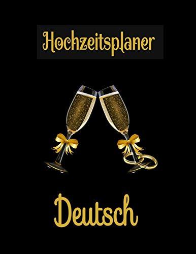 Hochzeitsplaner Deutsch: Geschenk für Frauen, Braut, Bräutigam, männer. Hochzeitsgeschenk zum ausfüllen mit Addresse und Kontakte, Aufgabenliste, To ... hochzeitsplaner. Gold Toast Gläser