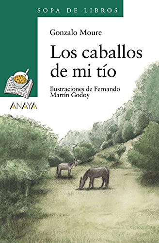 Los caballos de mi tío (LITERATURA INFANTIL - Sopa de Libros nº 38)