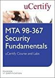 MTA 98-367: Security Fundamentals uCertify Course and Labs