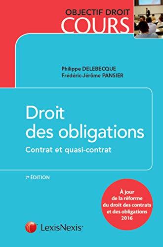 Droit des obligations - Contrat et quasi-contrat: A jour de la réforme du droit des contrats et des obligations 2016.