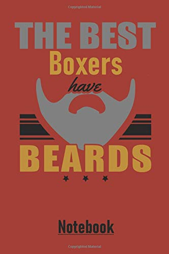 THE BEST Boxers have BEARDS Notebook: Large dotted matrix notebook with 120 pages in 6x9 inches. Perfect as a present for Christmas, Easter, birthday ... notes in. For men, women, boys and girls.
