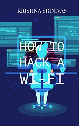 How to hack a Wi-Fi (English Edition)