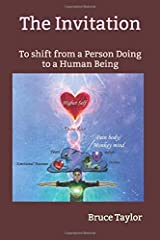 The Invitation: To shift from a Person Doing to a Human Being Paperback