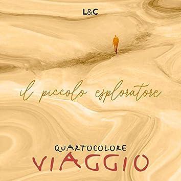 Il piccolo esploratore (Viaggio - Per fisarmonica, chitarra, violoncello)