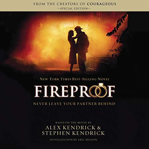Fireproof Audiobook By Eric Wilson cover art