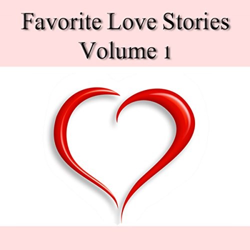 Favorite Love Stories, Volume 1 audiobook cover art