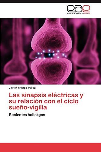 Las Sinapsis Electricas y Su Relacion Con El Ciclo Sueno-Vigilia