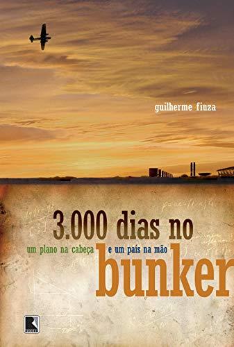 3.000 dias no bunker