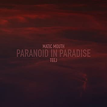 Paranoid in Paradise
